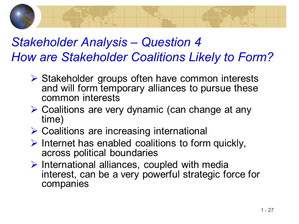 Stakeholder Analysis – Question 4 How are Stakeholder Coalitions Likely to Form