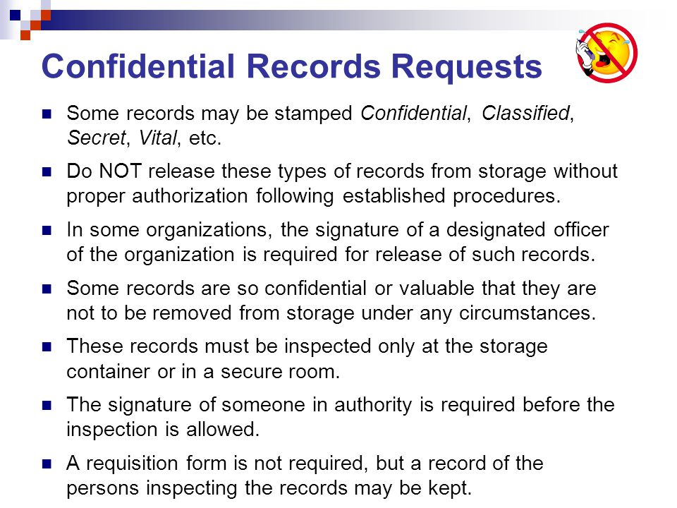 Confidential Records Requests