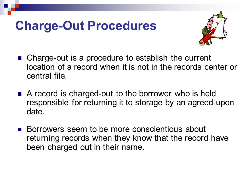 Charge-Out Procedures