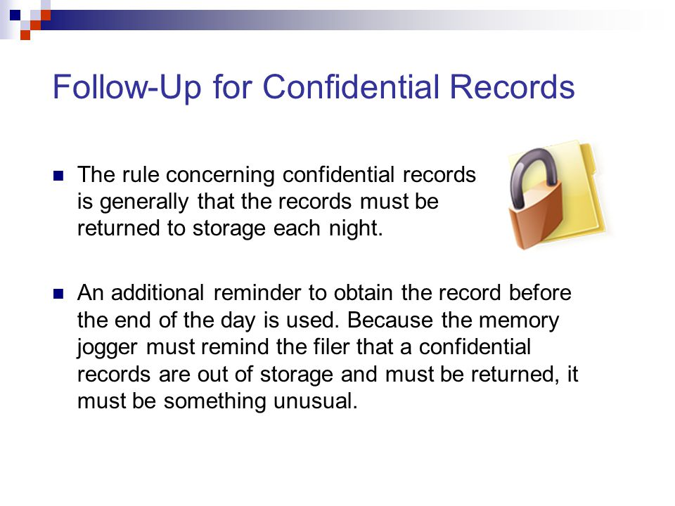 Follow-Up for Confidential Records