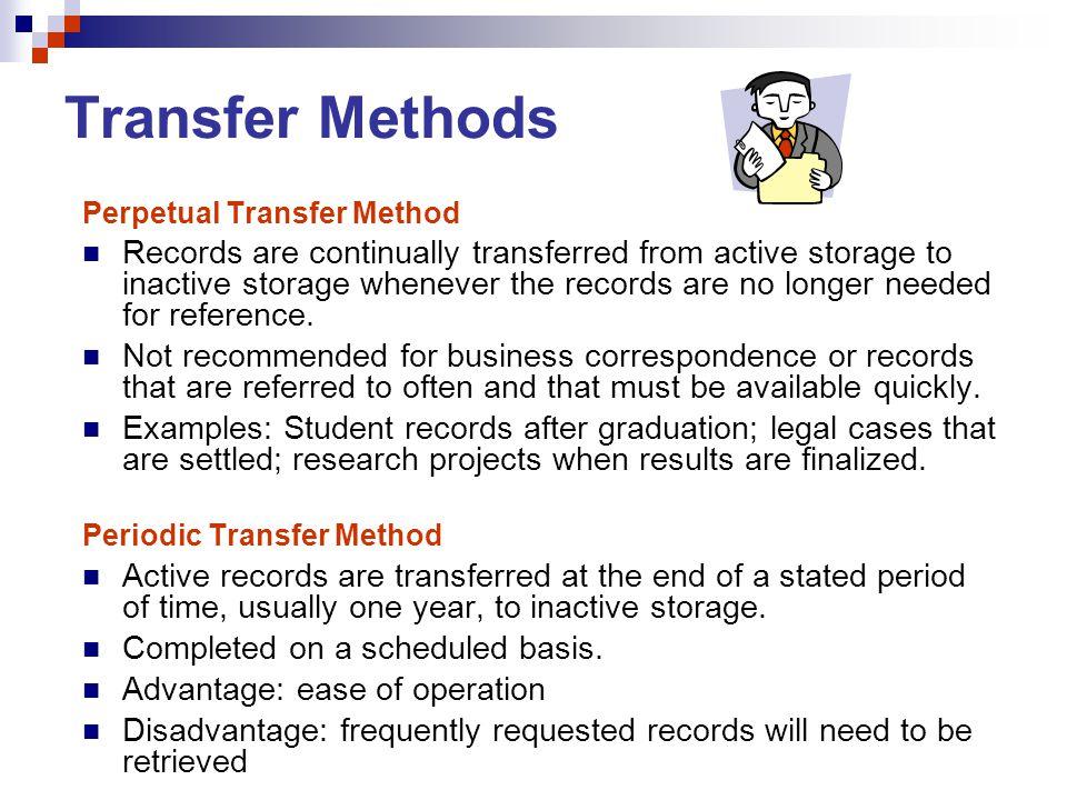 Transfer Methods Perpetual Transfer Method.
