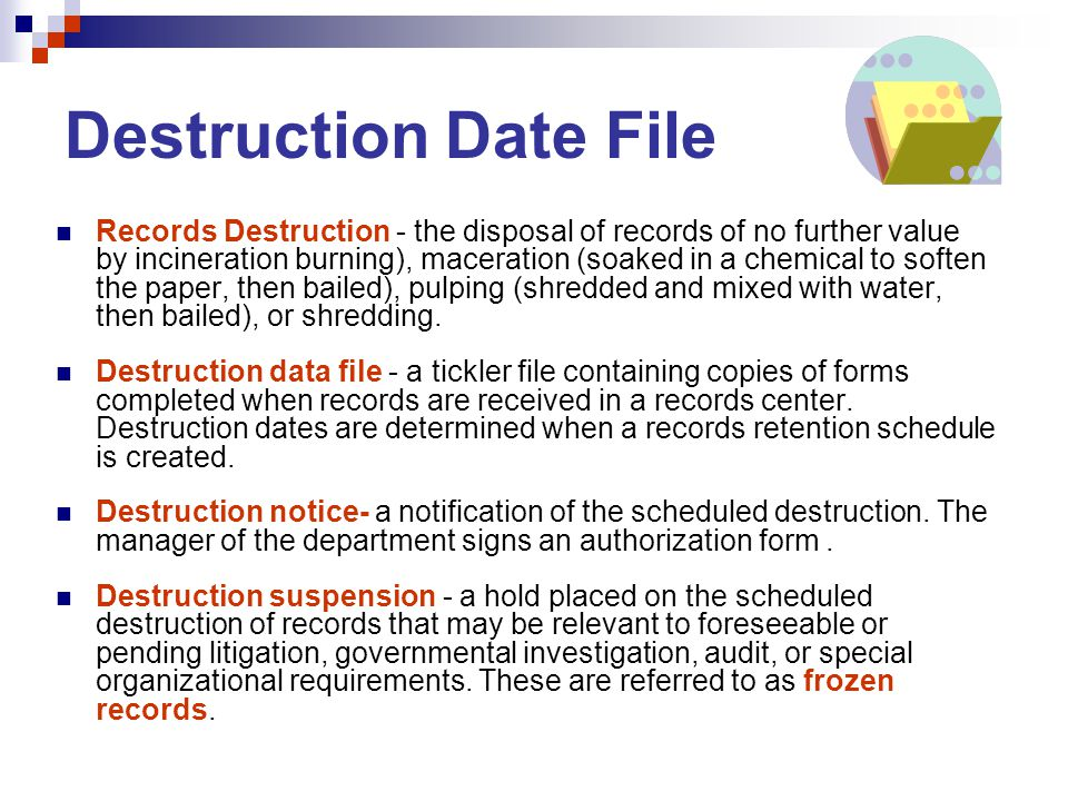Destruction Date File