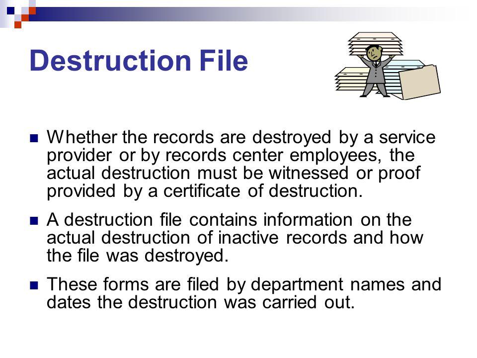 Destruction File