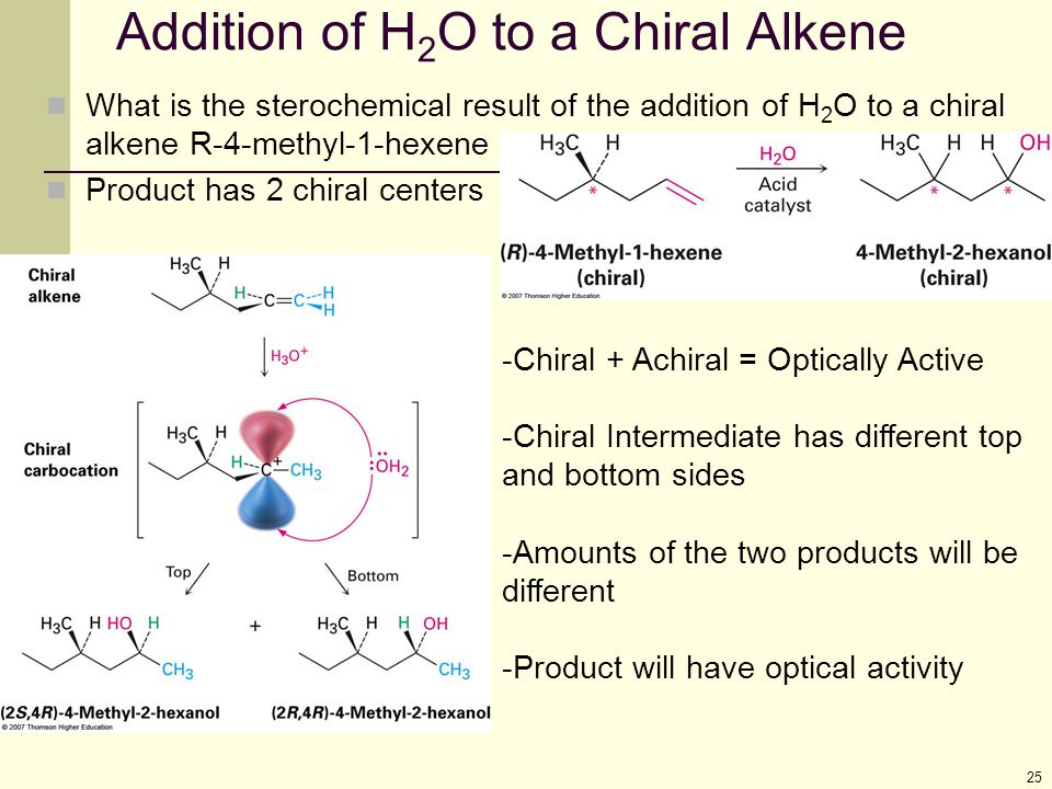 Addition of H2O to a Chiral Alkene