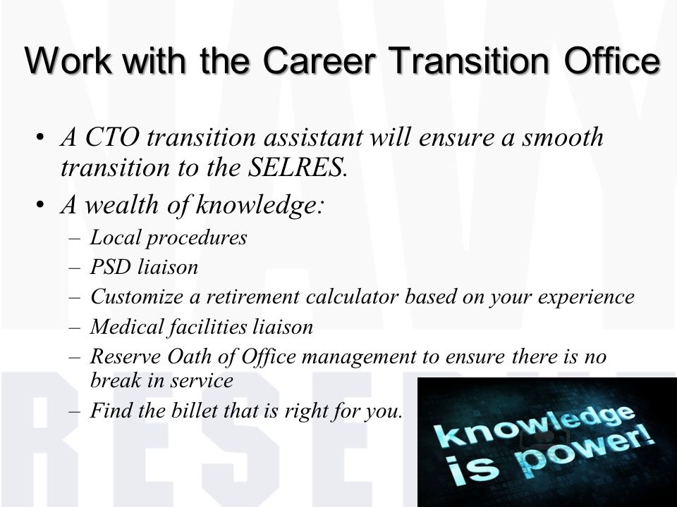 Work with the Career Transition Office