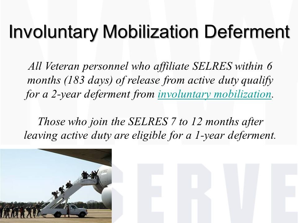 Involuntary Mobilization Deferment
