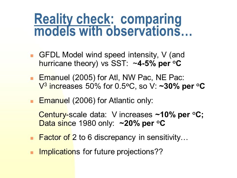 Reality check: comparing models with observations…