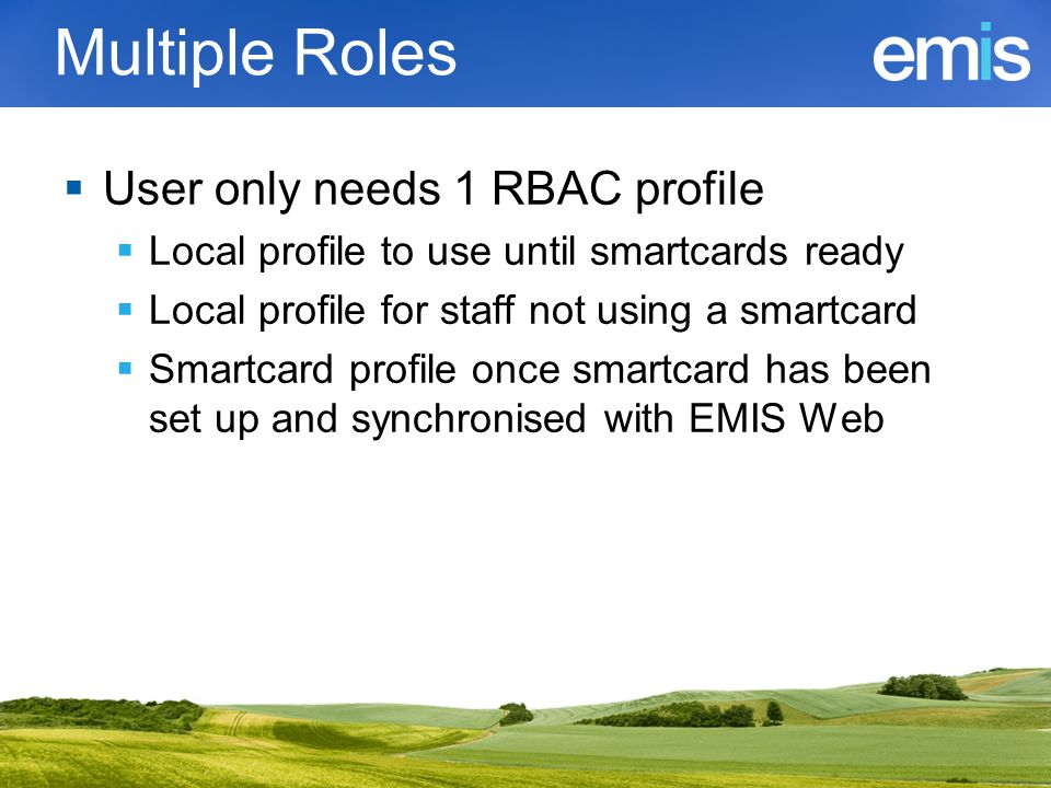 Multiple Roles User only needs 1 RBAC profile