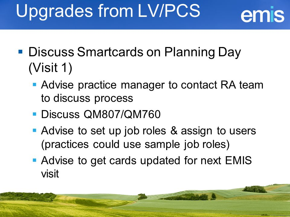Upgrades from LV/PCS Discuss Smartcards on Planning Day (Visit 1)