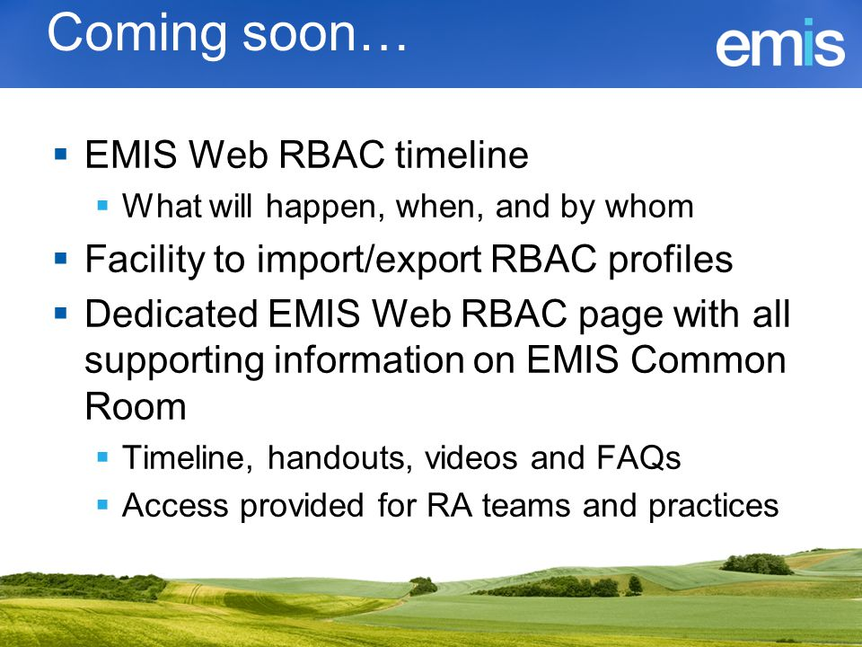 Coming soon… EMIS Web RBAC timeline