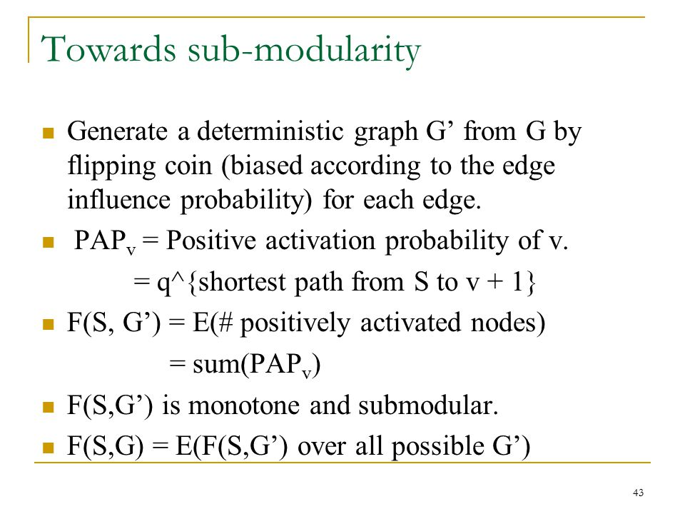 Towards sub-modularity