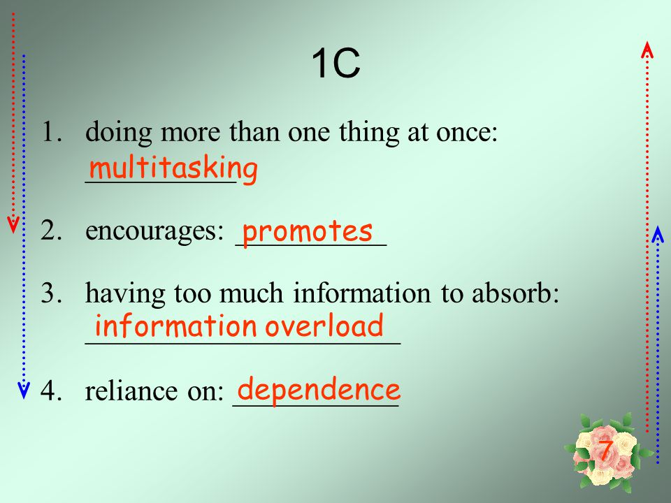 1C doing more than one thing at once: __________