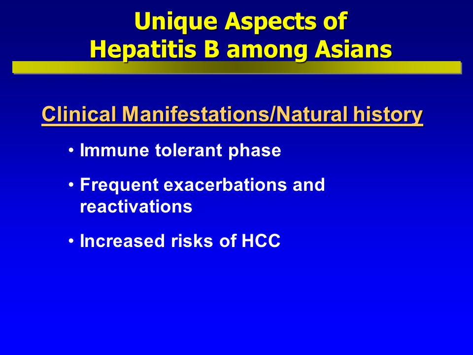 Unique Aspects of Hepatitis B among Asians