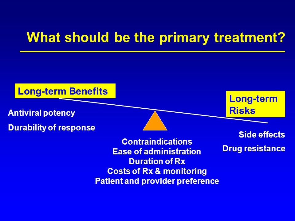 What should be the primary treatment