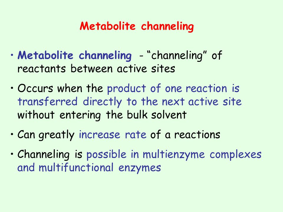 Metabolite channeling