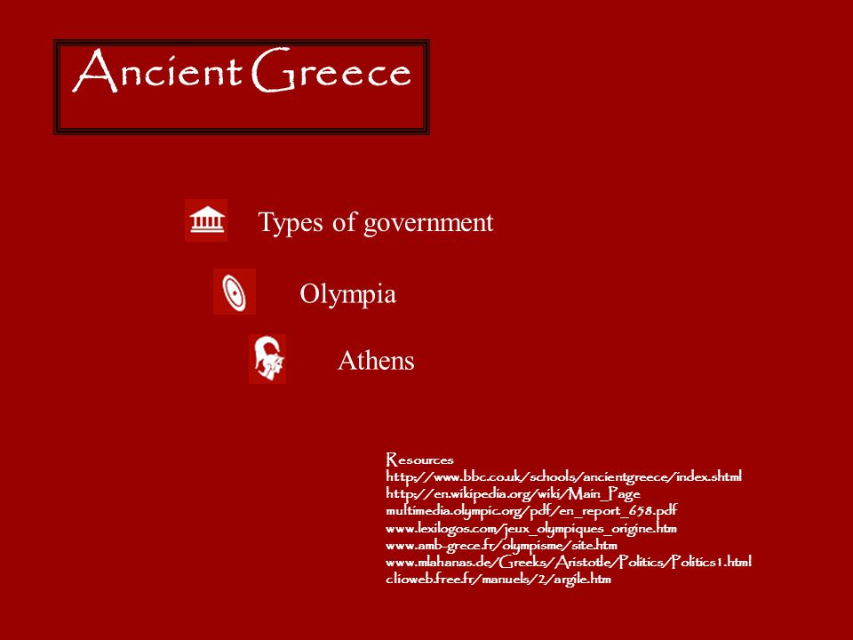 Ancient Greece Types of government Olympia Athens Resources