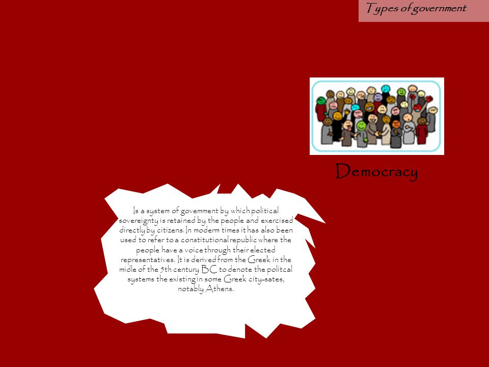Democracy Types of government