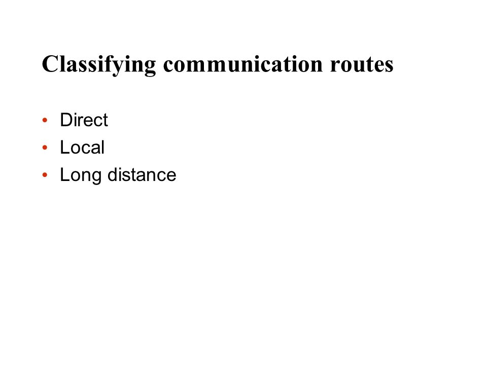 Classifying communication routes