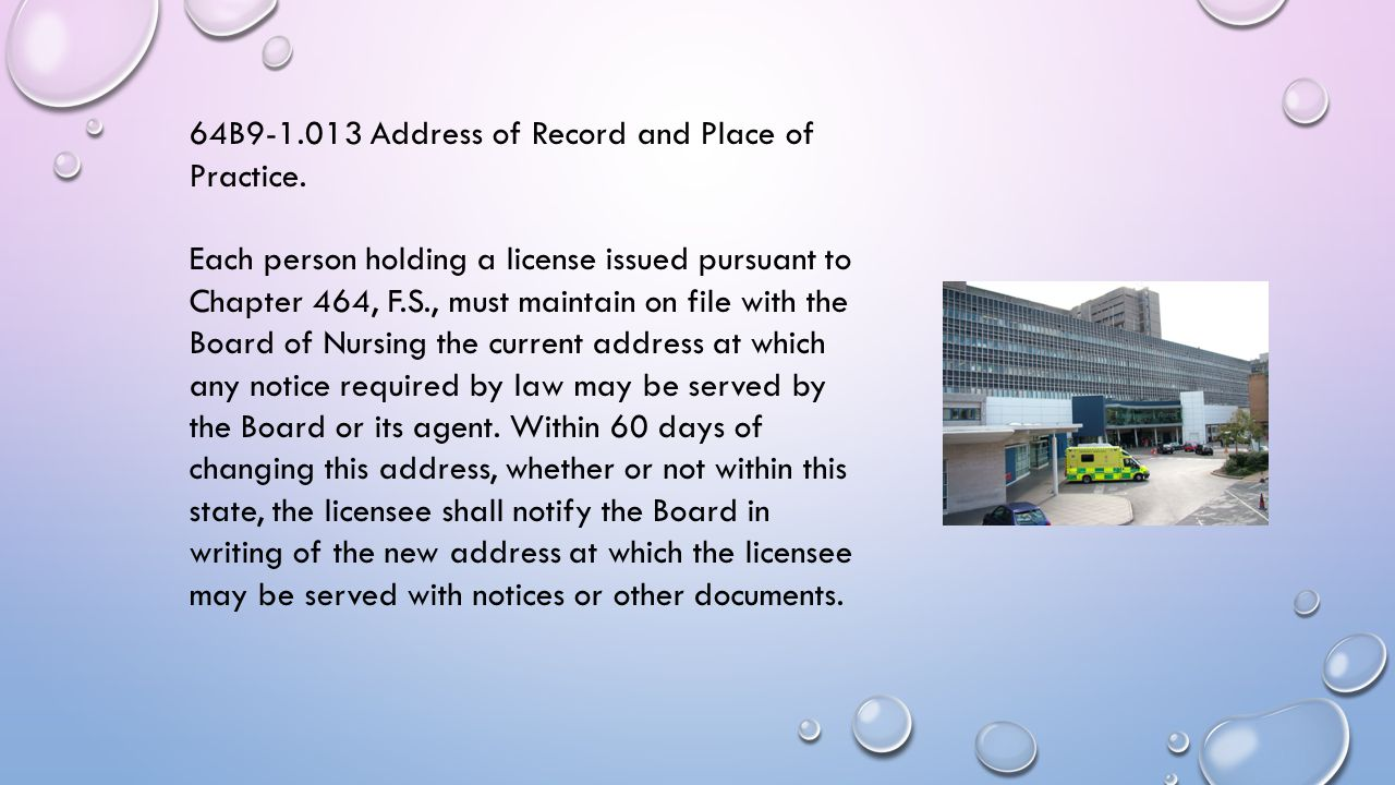 64B9-1.013 Address of Record and Place of Practice.