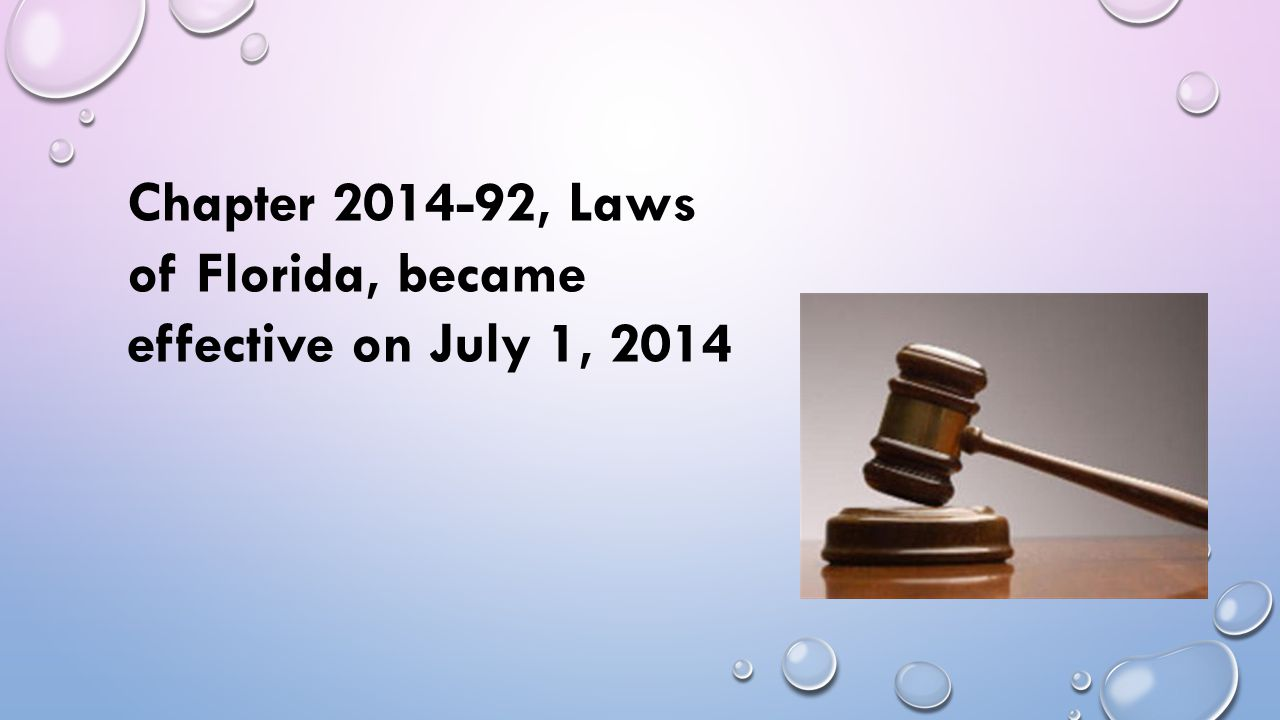 Chapter 2014-92, Laws of Florida, became effective on July 1, 2014