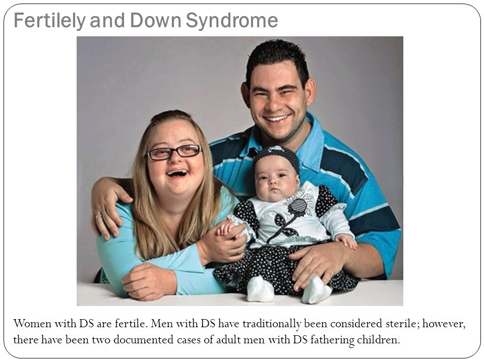 Fertilely and Down Syndrome