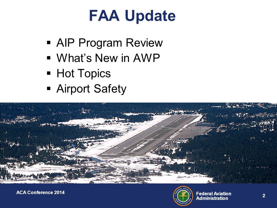 FAA Update AIP Program Review What's New in AWP Hot Topics