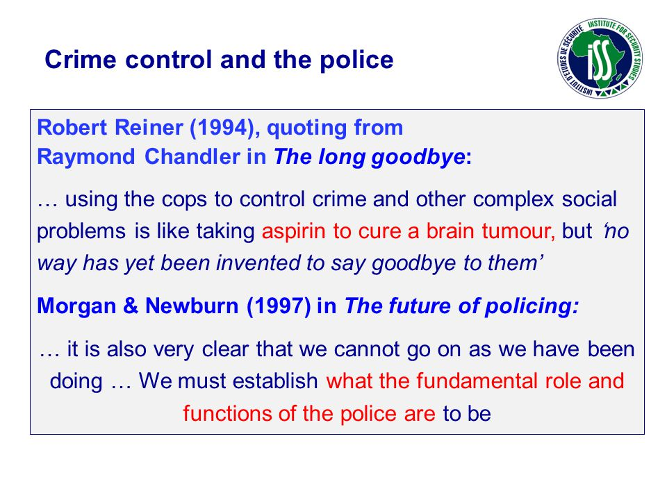 Crime control and the police