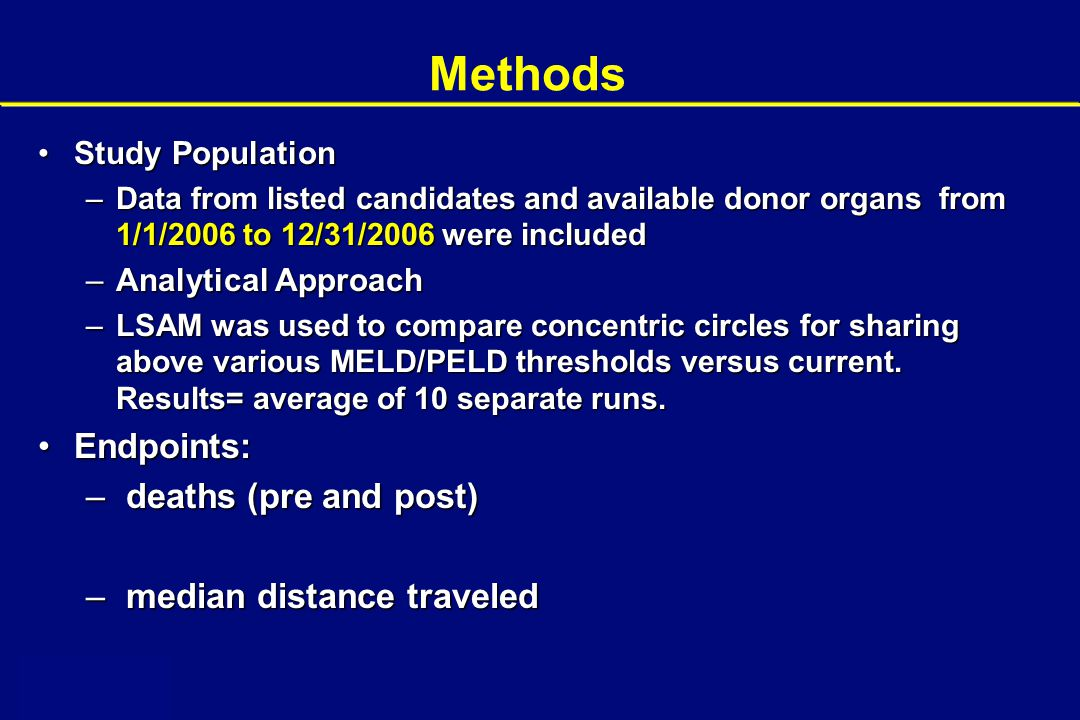Methods Endpoints: deaths (pre and post) median distance traveled