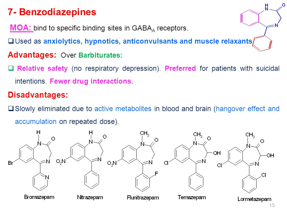 7- Benzodiazepines Advantages: Over Barbiturates: Disadvantages: