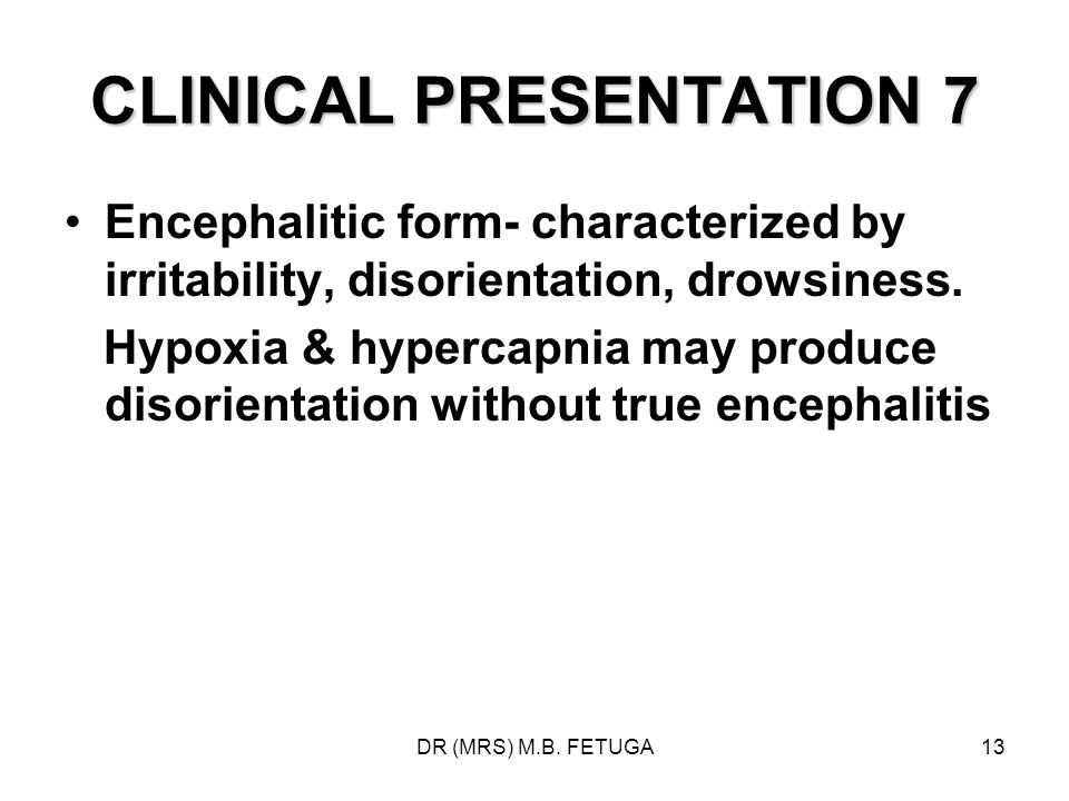 CLINICAL PRESENTATION 7