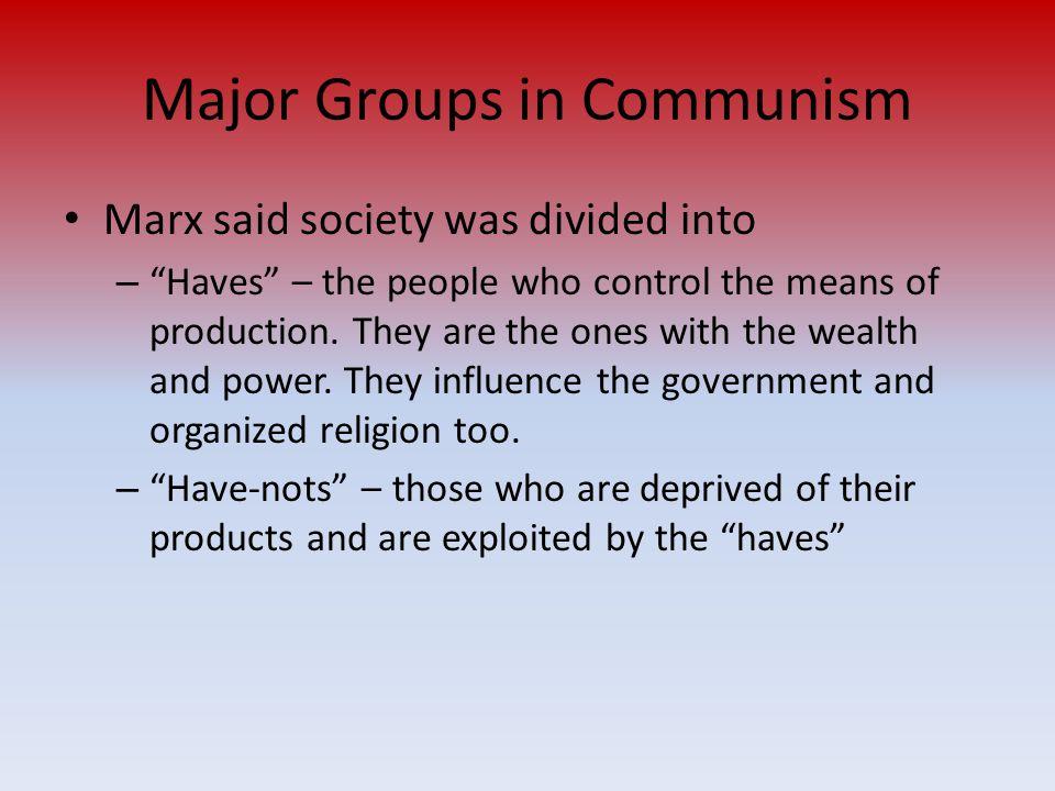 Major Groups in Communism