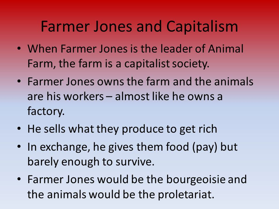 Farmer Jones and Capitalism