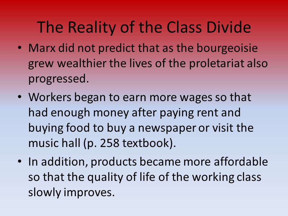 The Reality of the Class Divide