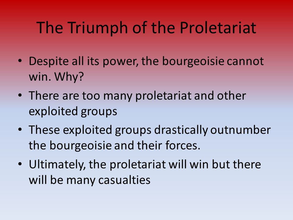 The Triumph of the Proletariat