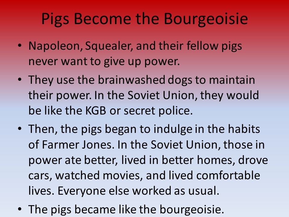 Pigs Become the Bourgeoisie