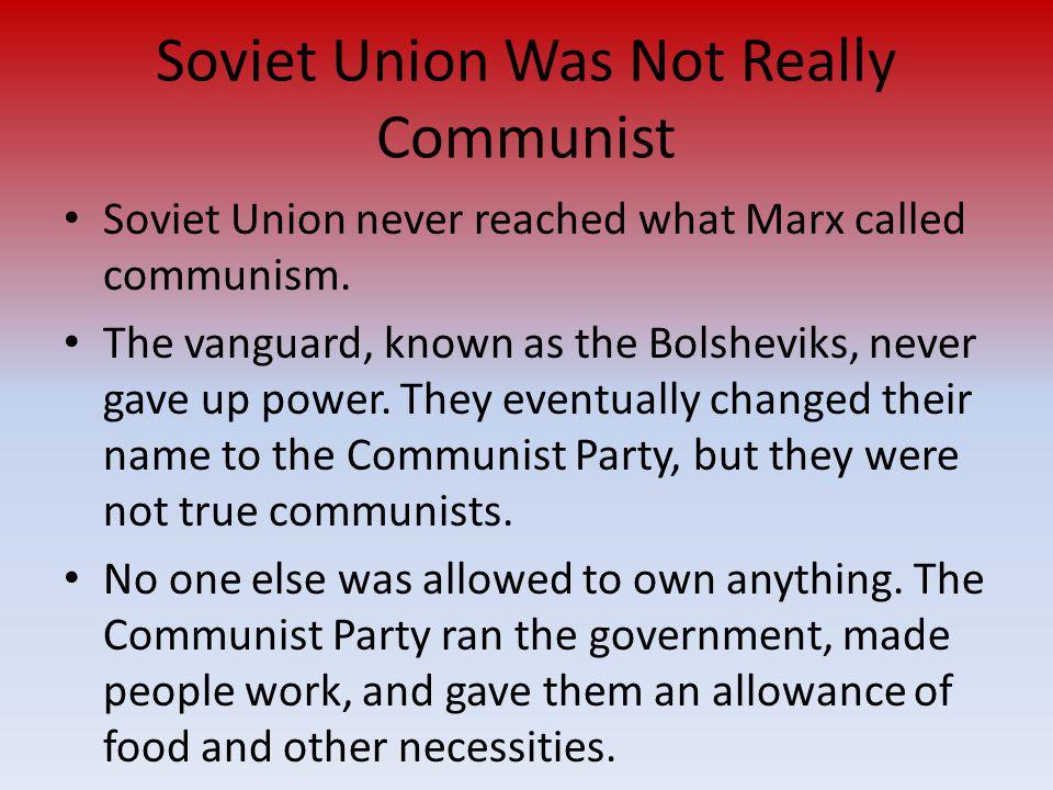 Soviet Union Was Not Really Communist