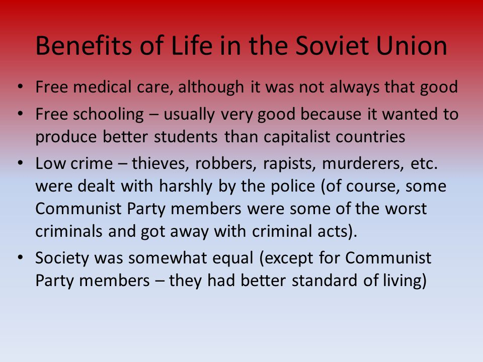 Benefits of Life in the Soviet Union