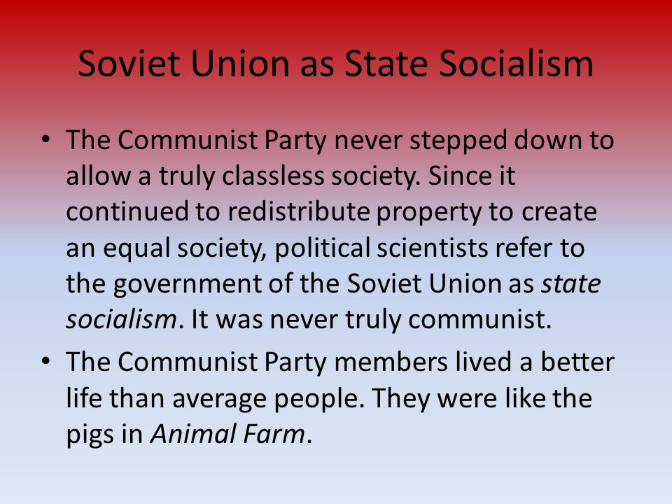 Soviet Union as State Socialism