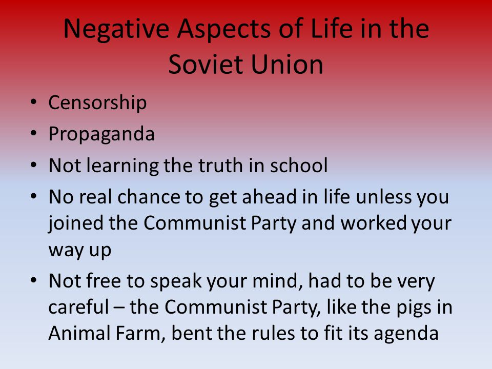 Negative Aspects of Life in the Soviet Union