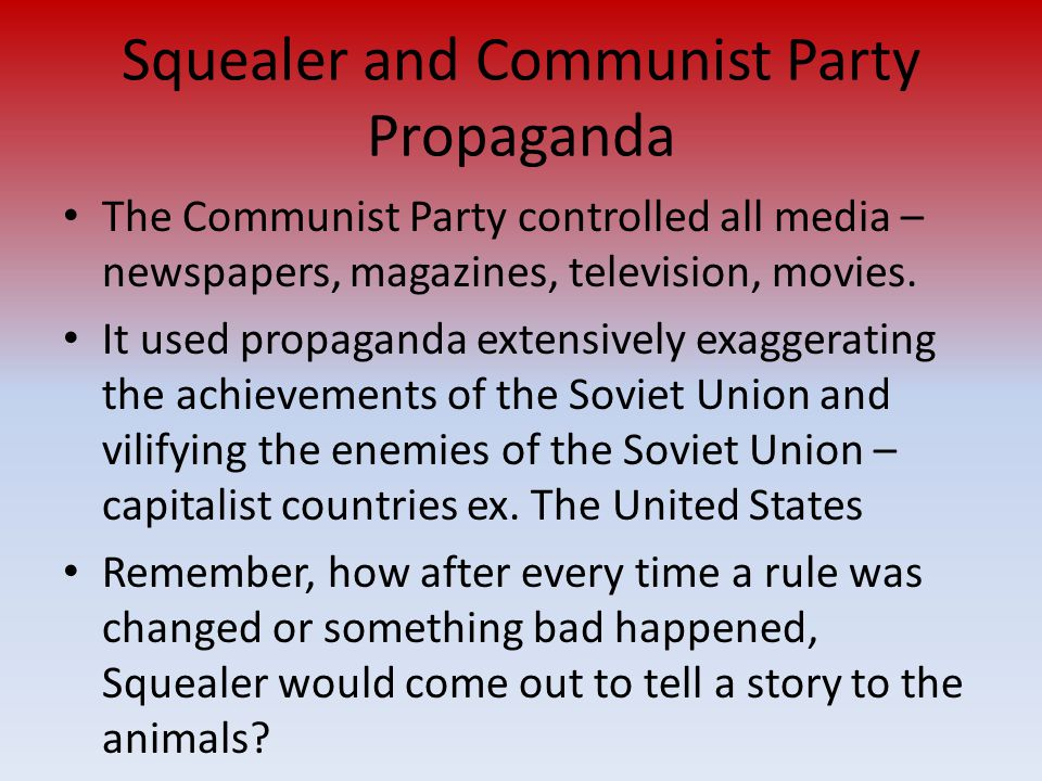 Squealer and Communist Party Propaganda