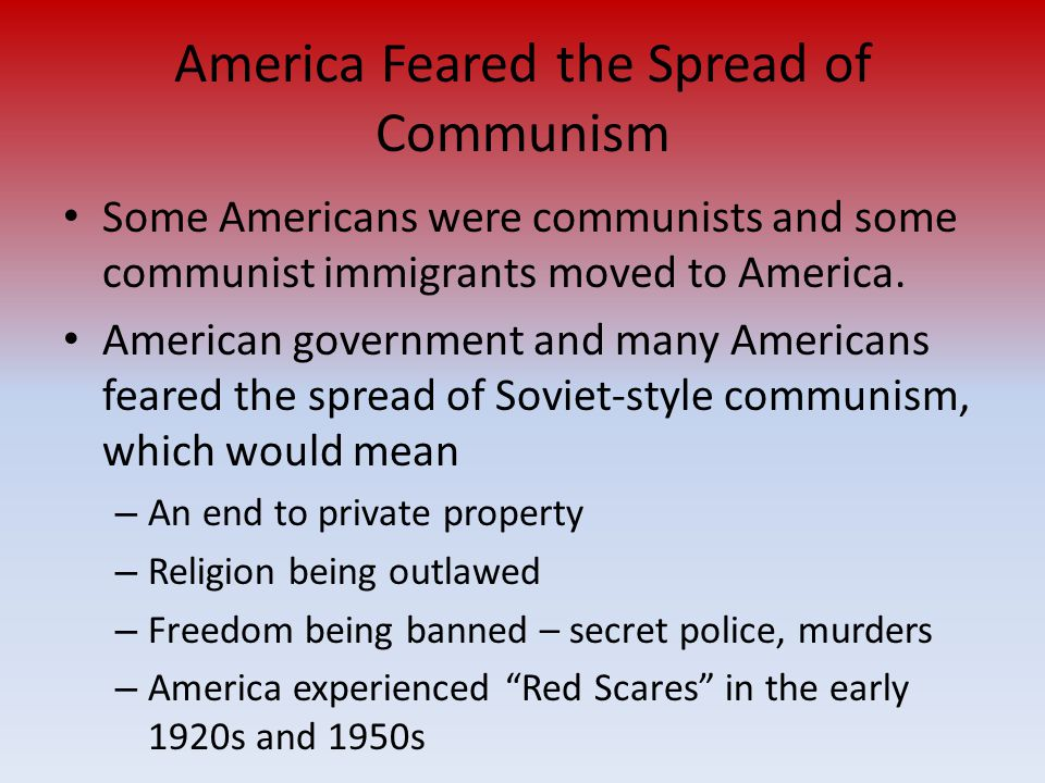 America Feared the Spread of Communism