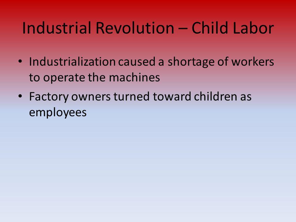 Industrial Revolution – Child Labor