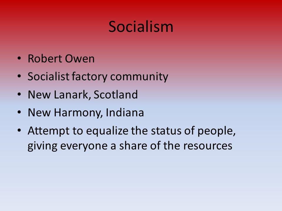 Socialism Robert Owen Socialist factory community New Lanark, Scotland