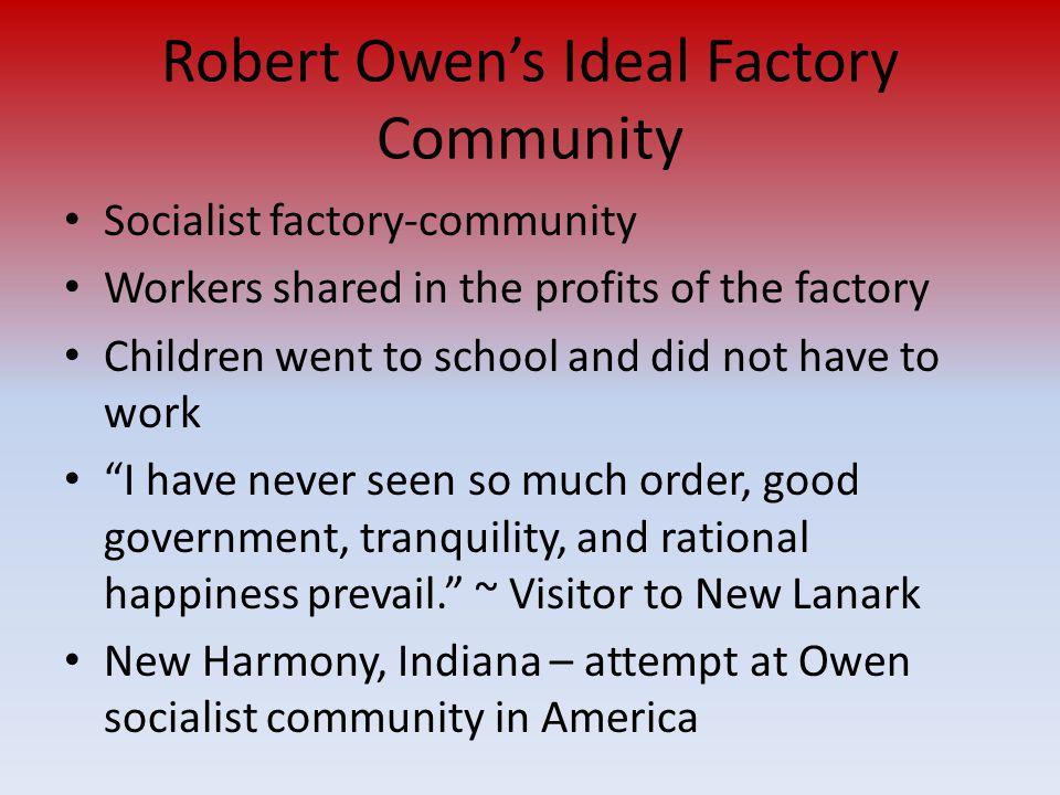 Robert Owen's Ideal Factory Community
