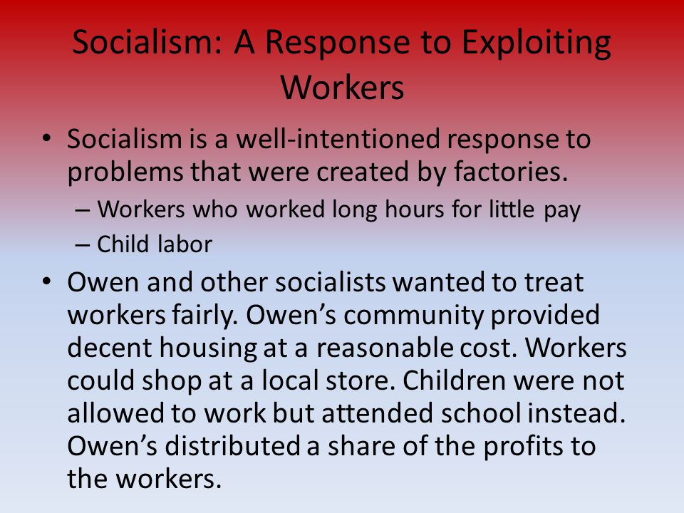 Socialism: A Response to Exploiting Workers