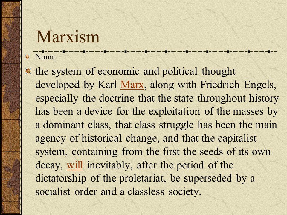 Marxism Noun: