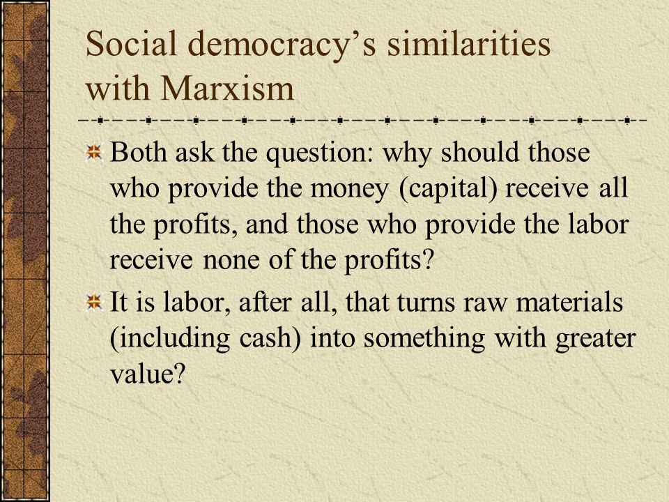 Social democracy's similarities with Marxism