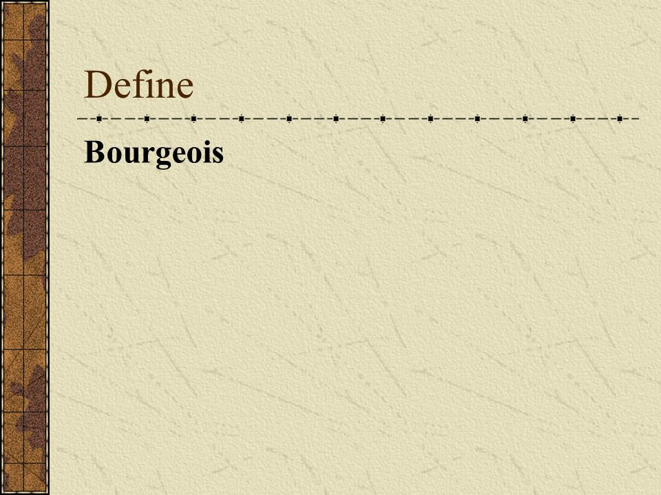 Define Bourgeois