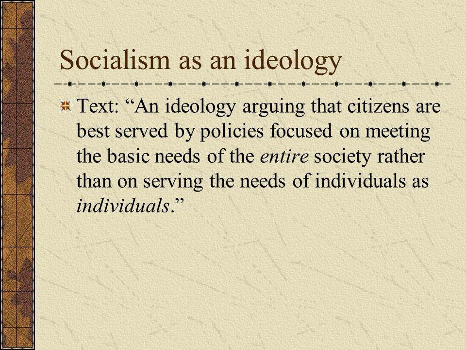 Socialism as an ideology