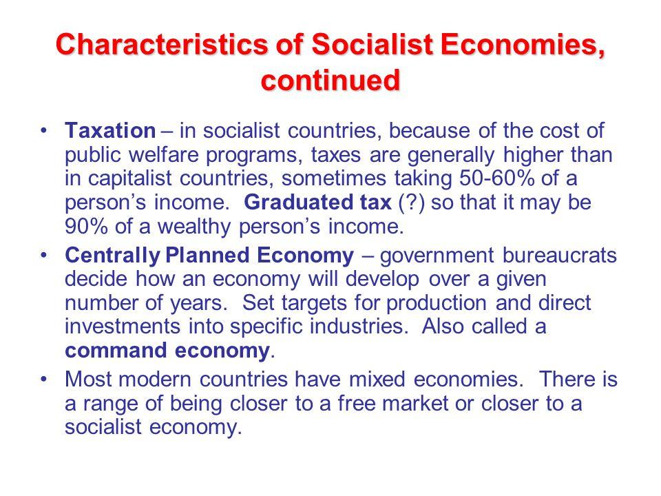 Characteristics of Socialist Economies, continued